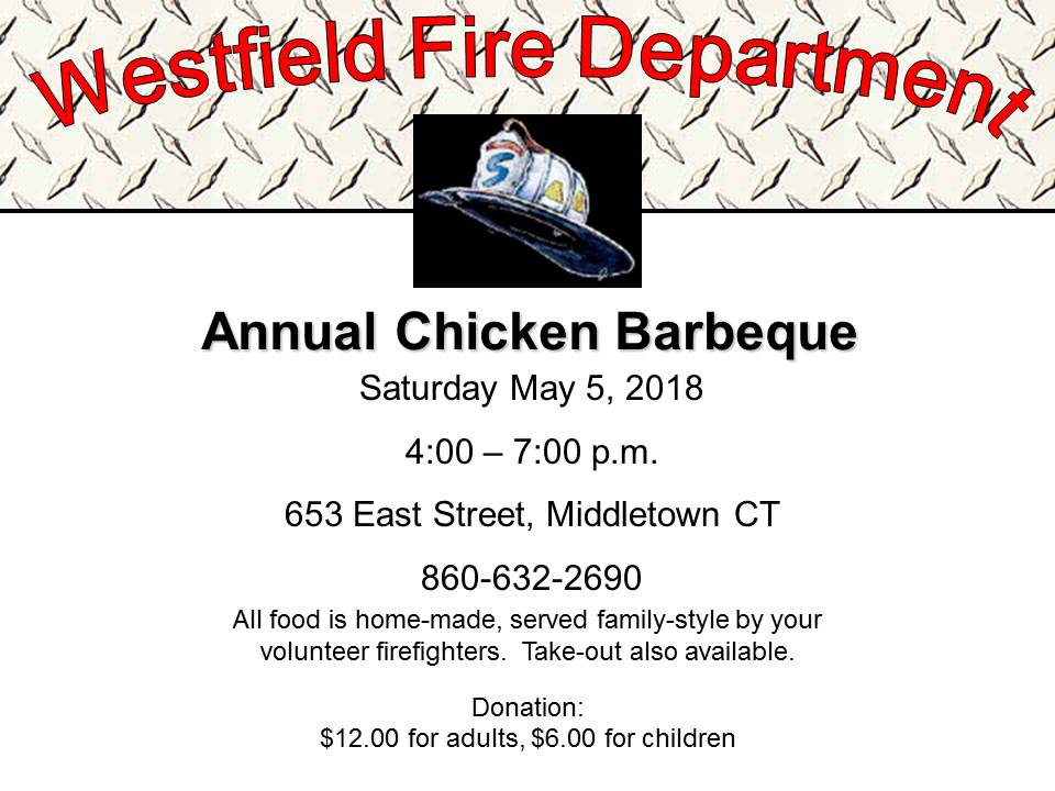Westfield's Annual Chicken BBQ – Saturday, May 5th